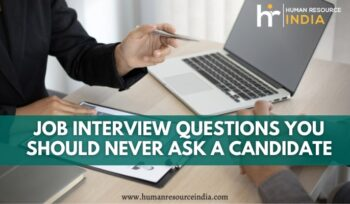 job interview questions never ask a candidate