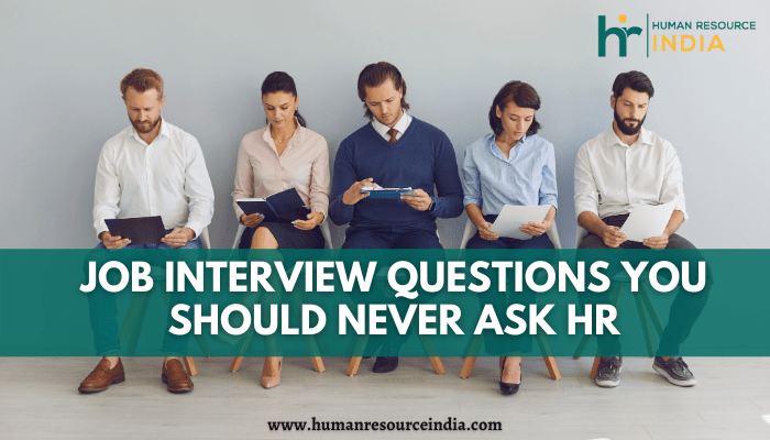 Few Job Interview Questions You Must Avoid To Ask