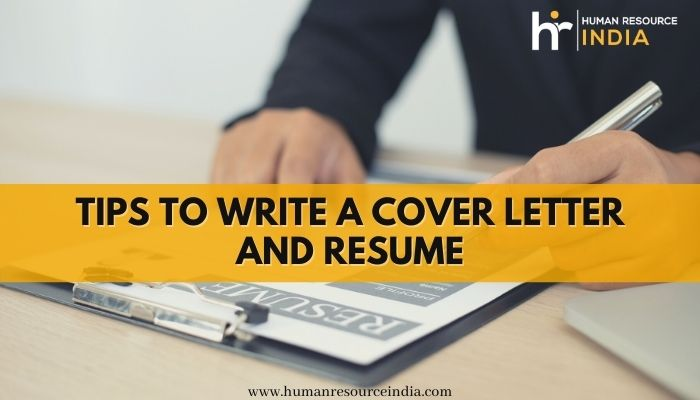 Here are a Few Tips to Write a Cover Letter and Resume